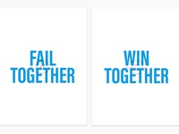 Fail together / win together posters