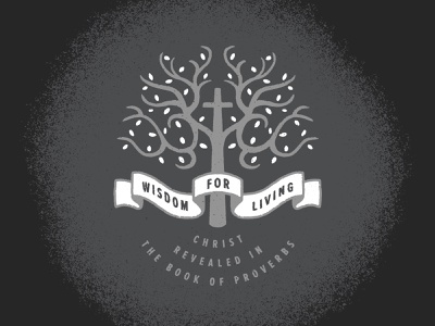Wisdom for Living illustration black and white design art banner scroll procreate texture proverbs jesus cross tree living wisdom