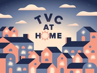 TVC at Home