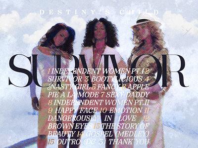 SURVIVOR   Destiny's Child • Tracklist Design survivor beyonce cover artwork album cover album cover art album cover design design cover art alimaydidthat graphic design ali may
