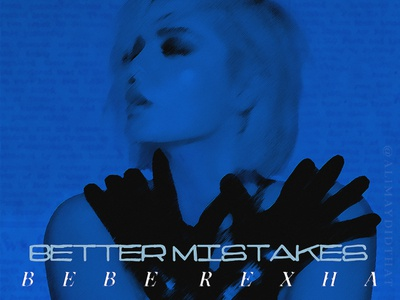 BETTER MISTAKES   Bebe Rexha • Cover Art album cover better mistakes better mistakes bebe rexha cover art album cover art design album cover design graphic design alimaydidthat ali may