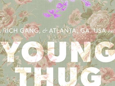 Young Thug poster concept gig posters gig poster music young thug hip-hop rap good type typography design