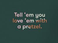 Pretzel Love <3