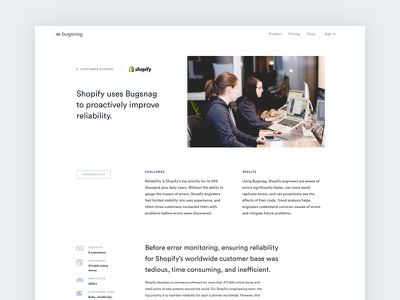 Customer Story — Shopify minimal typography engineer errors error monitoring bugsnag editorial icons website design web design customer stories