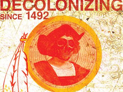 Decolonizing Since 1492 decolonize teachhistoryproperly abolishcolumbusday