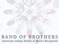 Band Of Brothers: American Indian Model of Honor Recipients