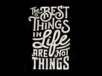 Best Things society6 poster print quote type treatment typography type
