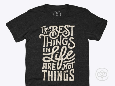 Best Things • Shirt cotton bureau lettering type treatment typography type shirt