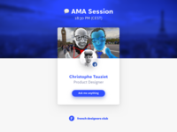 AMA Session at 18:30pm (CEST) on Slack French Designers Club