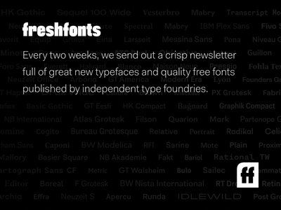 Fresh Fonts - Bi-monthly newsletter about great new typefaces email logotype black f branding logo typography typefaces newsletter fonts fresh