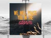 PCM Design Challenge | We Will Praise You In The Storm