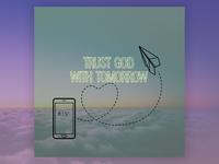 PCM Design Challenge | Trust God With Tomorrow prochurchmedia pcmchallenge social media typography art artwork church graphic design design