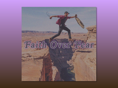PCM Design Challenge | Faith Over Fear designchallenge prochurchmedia pcmchallenge social media typography art artwork church graphic design design