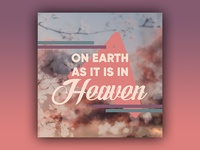 PCM Design Challenge - Week 6 (On Earth As It Is In Heaven)