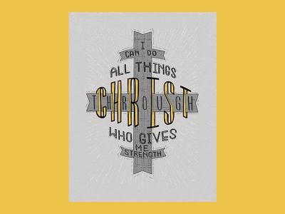 I Can Do All Things Through Christ - Print bible verse bible jesus christ drawing typography lettering christian cross print graphic design design