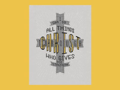 I Can Do All Things Through Christ - Print