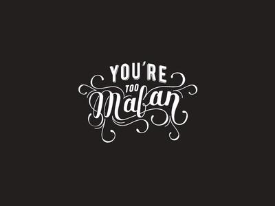 You're Too Mafan tshirt china shanghai fashion graphic design lettering