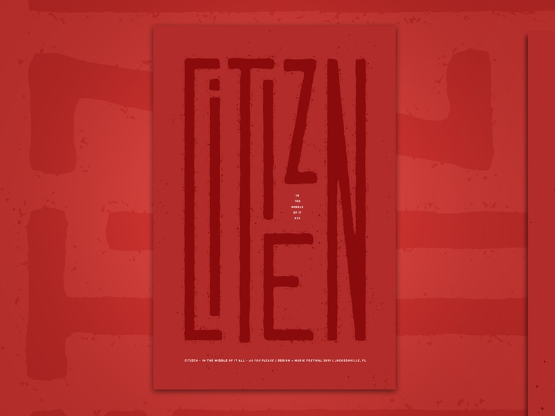 Citizen – In the Middle of it All red texture poster aigajax aiga gigposter citizen type typography design illustration