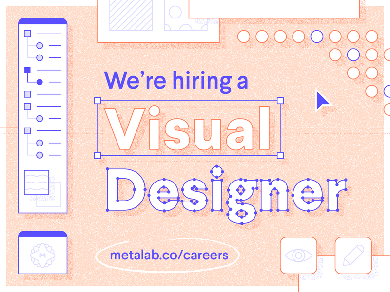 Visual Designer Role metalab hiring job designer visual marketing web design role