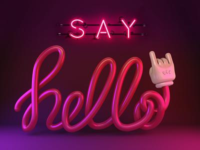 Say Hello 3dtypography typography pink darkpink neon light neon dark lighting 3d hellodribbble lettering design maxon render cinema 4d c4d dribbble