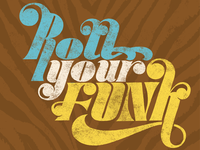 Roll Your Funk hand lettering