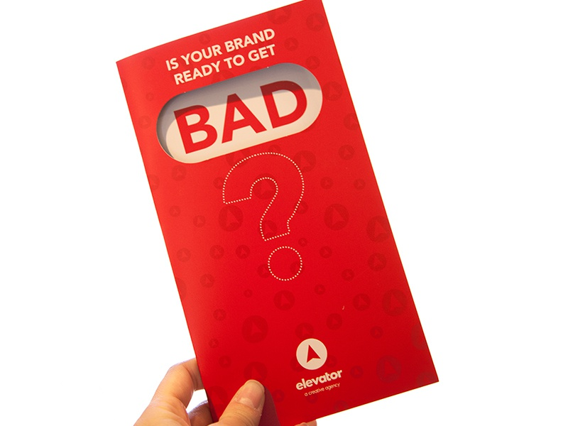 Ready to get BAD? brochure design print design brochure layout design print sales diecut