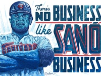 There's no business like Sano business.