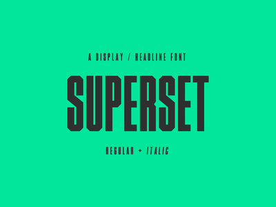 Superset - Font glyphsapp gym fitness sport green layout magazine headline font family font design font typography