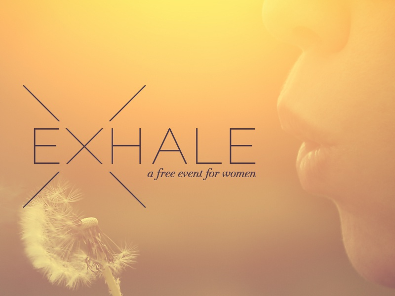Exhale women event exhale warm refreshing