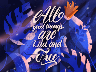 🌿ALL GOOD THINGS...🌿 lettering illustration blue nature leafs