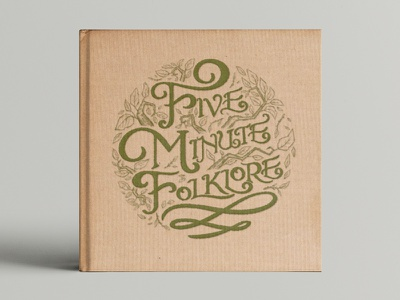 Five Minute Folklore story fairy tale folklore typography calligraphy book podcast logo