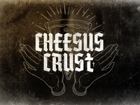 Cheesus Crust Pizzeria