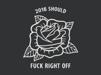 Fuck off, 2016.