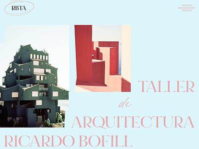 LA MURALLA ROJA by Ricardo Bofill uidesign ui typography architecture website