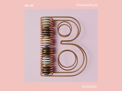 36 Days Of Type B design typography illustration graphic design 3d