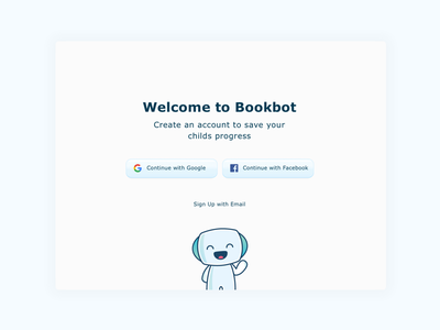 Bookbot App | Onboarding Screen ux welcome friendly illustration bot robot kids button user interface ui screen onboarding