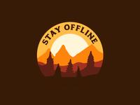 Stay Offline.