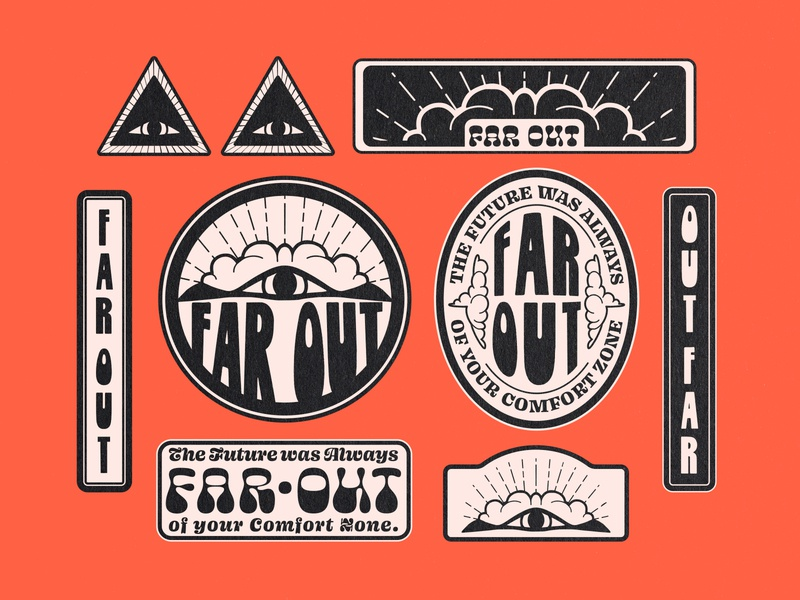 Far Out badgedesign badge badges gowth comfort zone far out funky typography third eye label design brand logo identity design branding design identity retro
