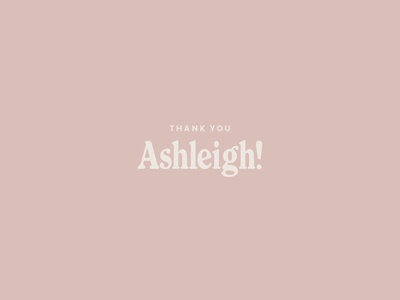 Thank You Ashleigh