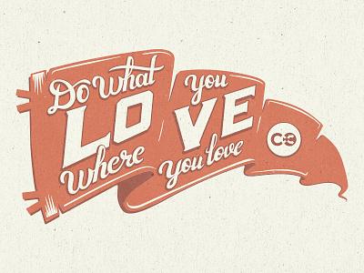 Pennant do what you love brush script new typography illustration script retro orange love flag pennant