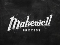 Makewell Process