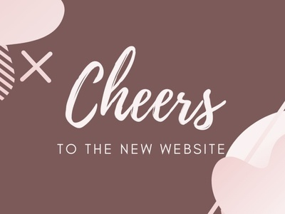 Cheers to the new Website