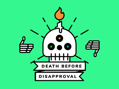 Death Before Disapproval