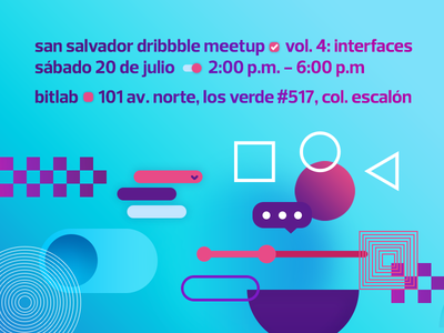 San Salvador Dribbble Meetup Vol. 4