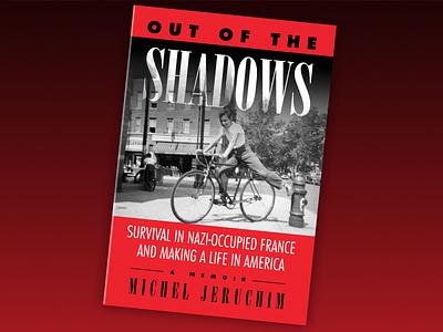Out of the Shadows book design & build (print and ebook) ebook book cover hidden child jewish holocaust history holocaust memoir book design