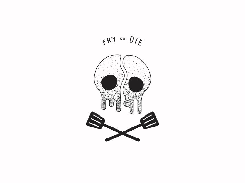 Fry or Die fry die skull crossbones eggs line art illustration