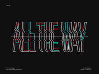 ALL THE WAY // G&D02