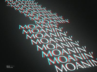 MOANIN' // G&D03 lettering typography moanin glitch art distort after effects displace glitch motion motion graphics animation