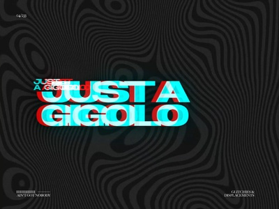 JUST A GIGOLO // G&D04 motion glitchart displace distort glitch after effects motion graphics animation