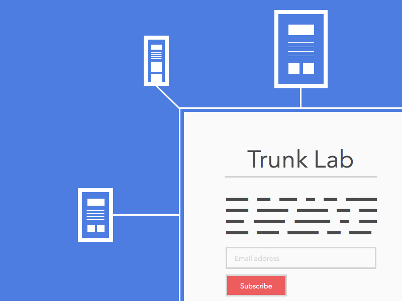 Something exciting this way comes! trunk lab open device lab projects open source developer designer rwd devices testing subscribe newsletter